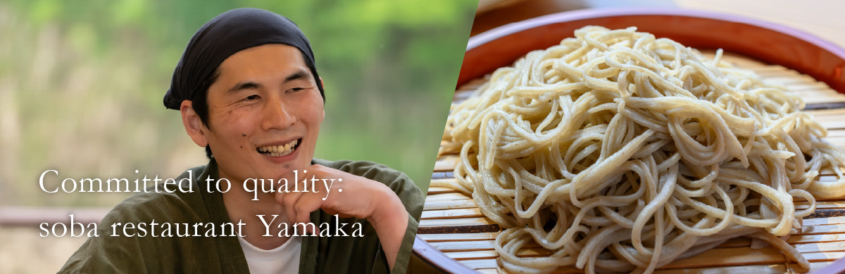 Committed to quality: soba restaurant Yamaka